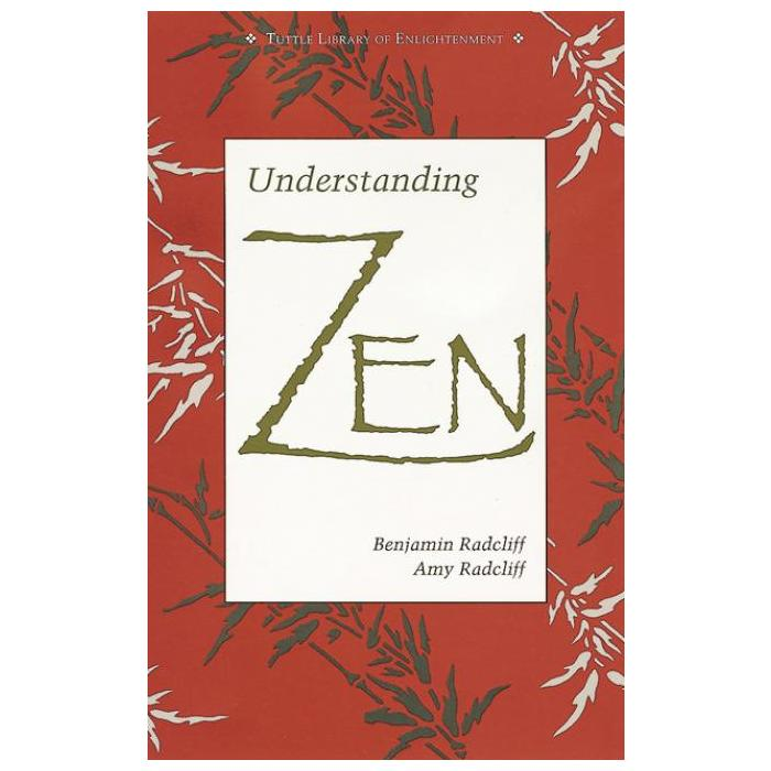 an understanding of zen The zen master hakuin ekaku (1685-1768) taught his disciples that in order to achieve liberation from suffering they should question their capacity of understanding and at the same time acquire.